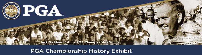PGA Championship History Exhibit